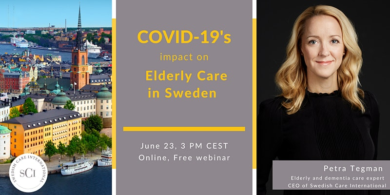 COVID-19's impact on Elderly Care in Sweden